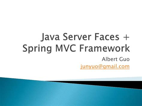 spring mvc framework java server faces spring mvc framework