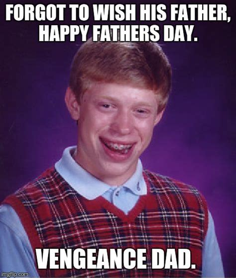 Happy Fathers Day Meme - happy father s day imgflip