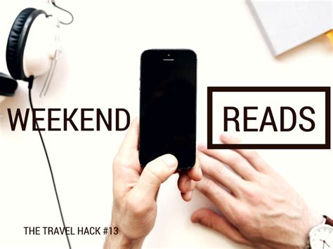 Weekend Reads Product 13 by Weekend Reads 13 The Travel Hack