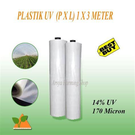 Harga Plastik Uv 4 Meter plastik uv untuk atap green house lebar 3 meter harga per