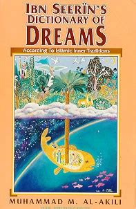 the dictionary of dreams and their meanings books books family health ibn sireen s dictionary of