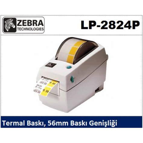 Propan Zebra zebra lp 2824p barkod yaz箟c箟 zebra lp 2824p fiyat箟
