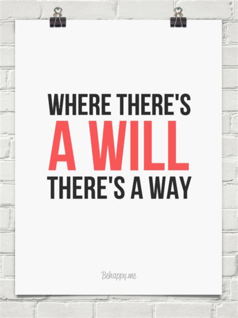Where There S A Will where there s a will there s a way 135516 behappy me