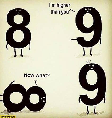 infinity number numbers 8 9 i m higher than you now what 8 transforms