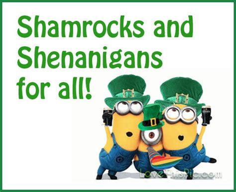 st s day minion pics shamrocks and shenanigans minion st patricks day quote pictures photos and images for