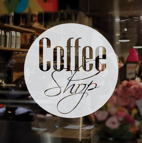 Sticker Coffee Shop coffee shop frosted etched vinyl window sticker large window stickers vinyl windows and