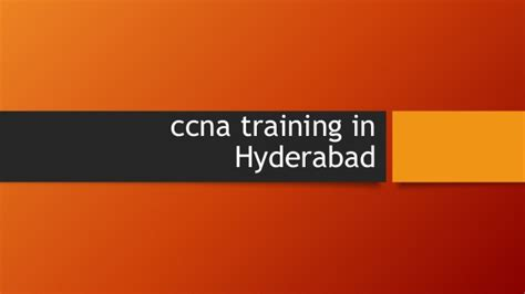 ccna tutorial powerpoint ccna training in hyderabad