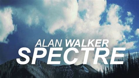 alan walker spectre 1 hour version alan walker the spectre 1 hour version