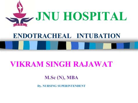 Jnu Mba by Endotracheal Intubation