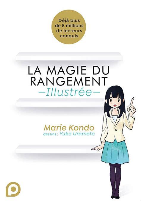 2368526463 la magie du rangement illustree magie du rangement illustr 233 e la manga s 233 rie manga news