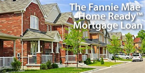 fannie mae house loans fannie mae s quot new quot homepath the home ready mortgage