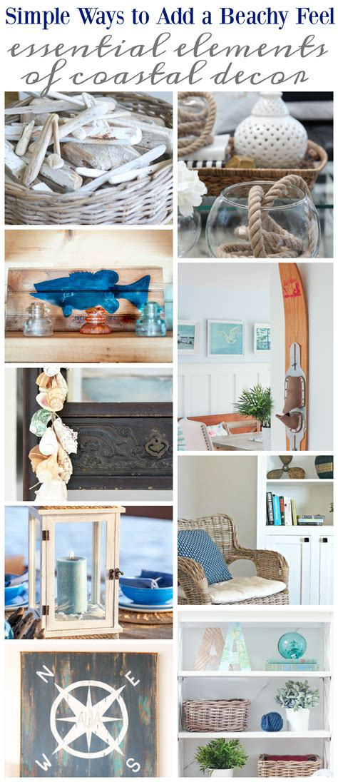 essential home decor simple ways to add a beachy feel to your home the happy