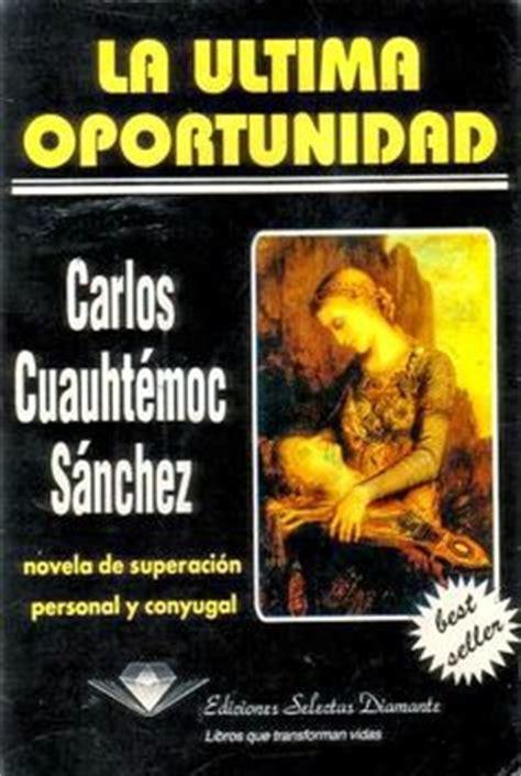 libro para leer en linea de carlos cuauhtemoc 1000 images about libros books on libros literatura and pablo neruda