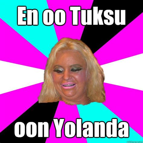 Yolanda Meme - tuksu memes quickmeme