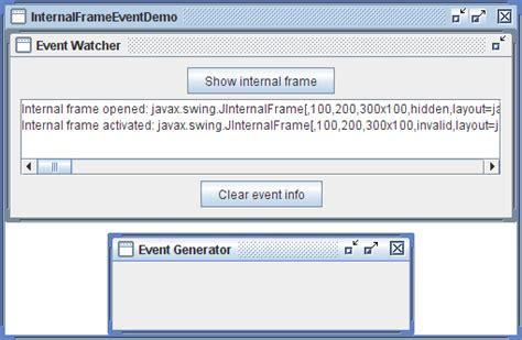 java swing window how to write an internal frame listener the java