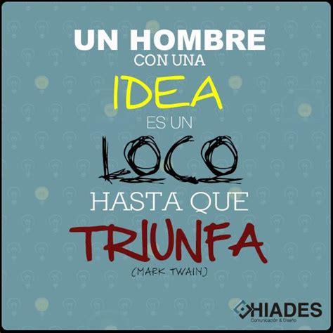 imagenes con frases inspiradoras en español 12 best frases inspiradoras images on pinterest be