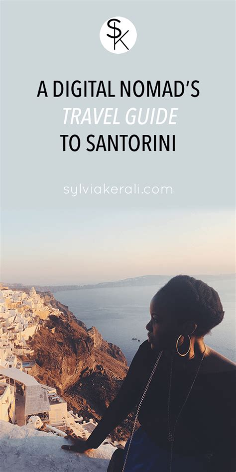 the digital nomad s guide to the world 2018 14 destinations in depth profiles books a digital nomad s travel guide to santorini sylvia