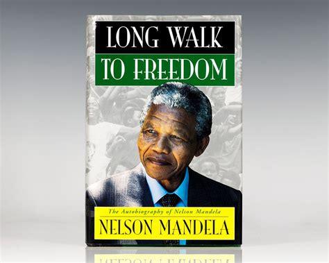 autobiography nelson mandela long walk freedom long walk to freedom nelson mandela signed first edition