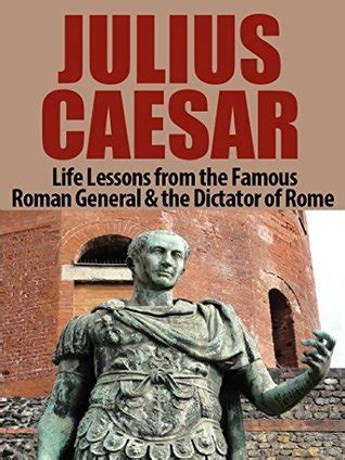 the living churches of an ancient kingdom books julius caesar lessons from the general