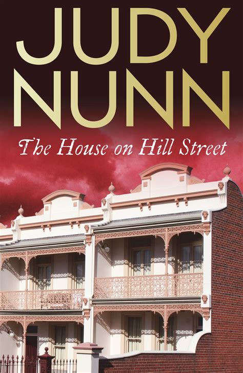 the house on foster hill books the house on hill by judy nunn penguin books
