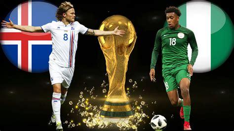 nig 233 ria islande live coupe du monde 2018