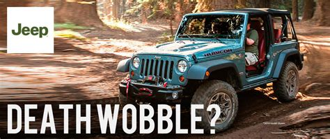 Jeep Jk Wobble How To Solve The Jeep Wobble And Why It Happens