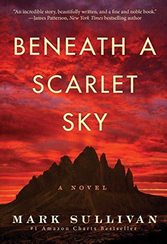Beneath A Scarlet Sky A Novel 10 best selling books to dive into