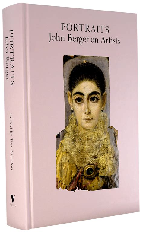 libro portraits john berger on portraits john berger on artists