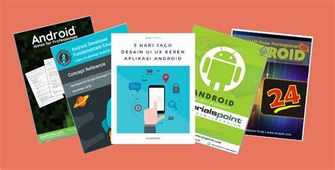 ebook tutorial android studio bahasa indonesia 6 ebook android studio gratis download badoy studio