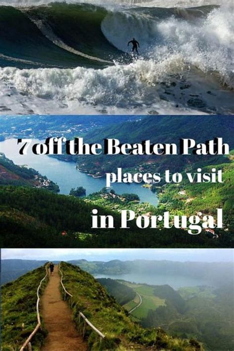 best place to visit in portugal 7 stunning the beaten track places to visit in portugal