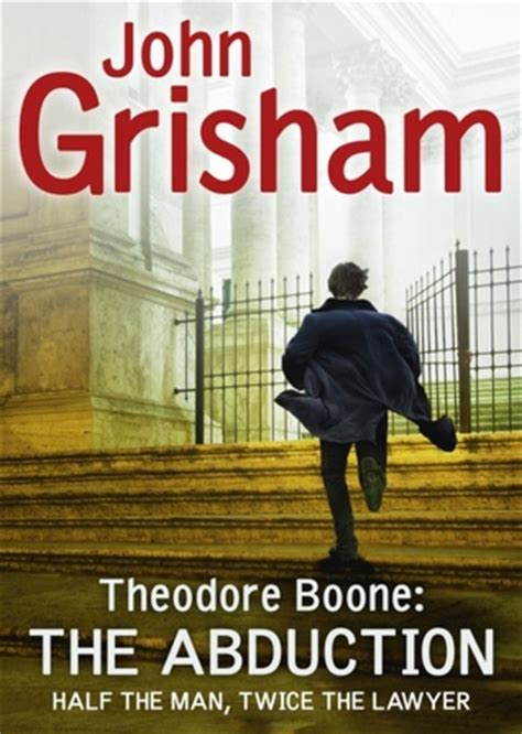 theodore boone the abduction b0051gy0ls the abduction theodore boone 2 by john grisham