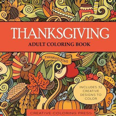 coloring book for adults barnes and noble thanksgiving coloring book by creative coloring