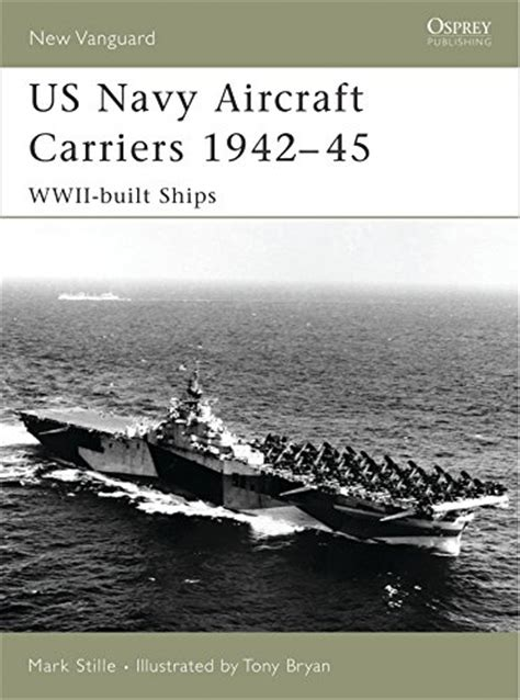 destroyers 1939ã 45 wartime built classes new vanguard books us navy aircraft carriers 1942 45 wwii built ships new