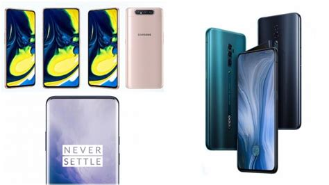 Oneplus 7 Vs Samsung Galaxy A80 by Samsung Galaxy A80 Vs Oneplus 7 Pro Vs Oppo Reno 10x Zoom Specs Features And Price