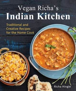 indian cooker cookbook top 100 indian cooker recipes from restaurant classics to innovative modern indian recipes all easily made at home in a cooker books vegan richa vegan food with healthy and flavorful