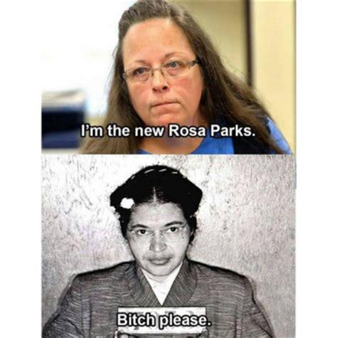 Rosa Parks Meme - the best kim davis memes so far lgbtq nation