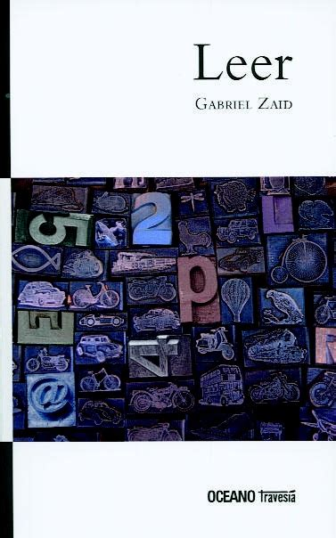 leer libro de texto the worlds war en linea gabriel zaid quot leer quot editorial oc 233 ano traves 237 a este libro es un homenaje a ese lector