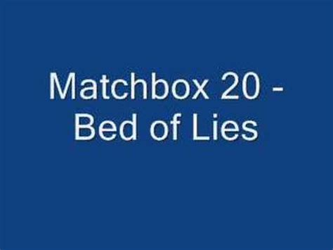 bed of lies matchbox 20 bed of lies youtube