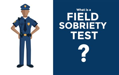 field test what is a field sobriety test
