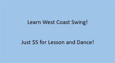 west coast swing calendar weekly west coast swing lesson and dance the gas house