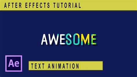 tutorial after effect text awesome text motion graphics tutorial after effects