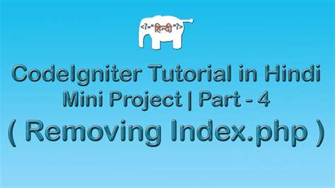 codeigniter orm tutorial codeigniter project tutorial in hindi urdu removing