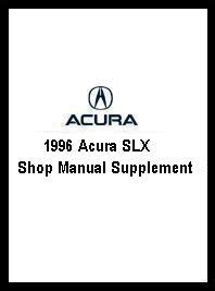 auto repair manual online 1996 acura slx electronic toll collection 1996 acura slx shop manual supplement