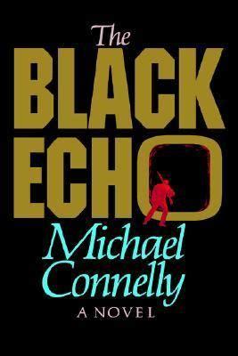 the black echo the black echo harry bosch wiki