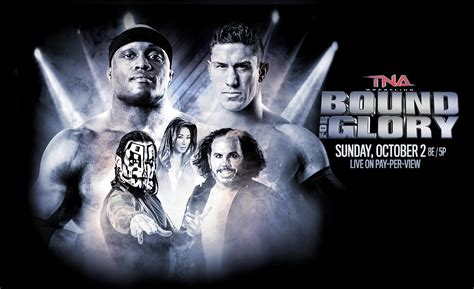 Bound For by Tna Bound For 2016 Date Officially Announced