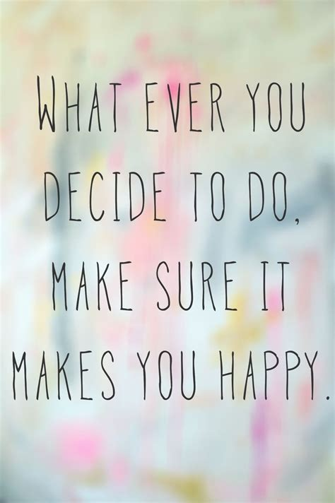 happy quotes monday motivation choosing happiness happy do what