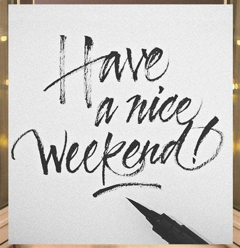 What To Do In This Weekend 100 Happy Weekend Quotes And Sayings With Images