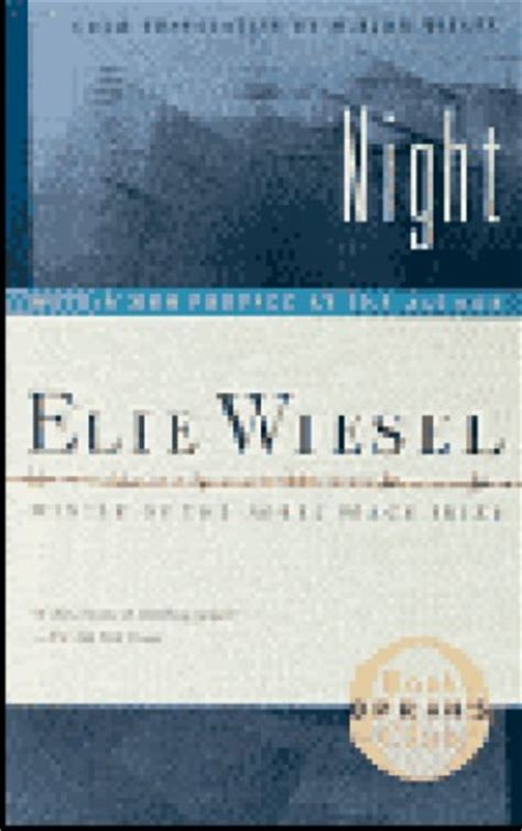 theme quotes from night by elie wiesel from night by elie wiesel quotes with page numbers quotesgram