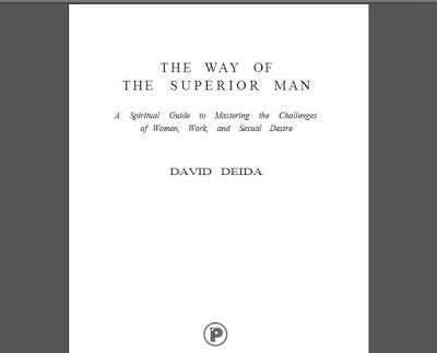 the way of the superior man a spiritual guide to the way of the superior man by david deida download ebook
