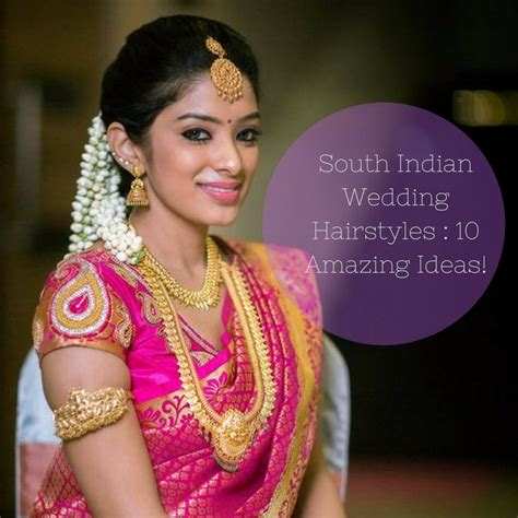 Indian Wedding Hairstyles by South Indian Wedding Hairstyles 13 Amazing Ideas Keep